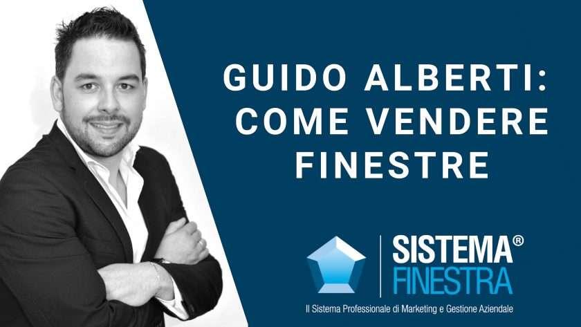 Guido Alberti Come vendere finestre