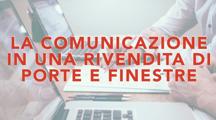 Comunicazione Rivendita Porte Finestre