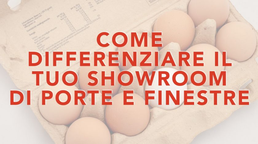 differenziare showroom porte e finestre